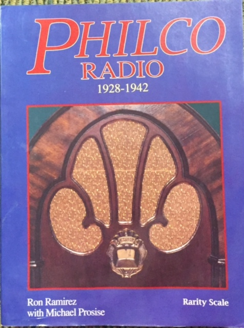 Philco Radio 1928 1942Aug 1993 By Ron Ramirez And Michael Prosise