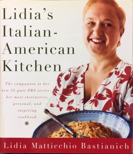 Lidia S Italian American Kitchen By Lidia Matticchio Bastianich